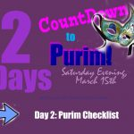 Purim Checklist – Day 2 to the Countdown of Purim Fun