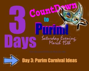 Purim Carnival Ideas - Day 3 of the Countdown