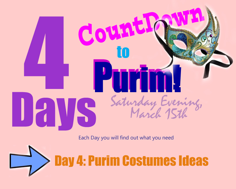 Purim Costumes Ideas Day 4 Of The Countdown Jewish